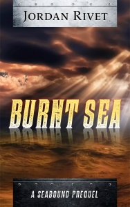 Burnt Sea - Jordan Rivet