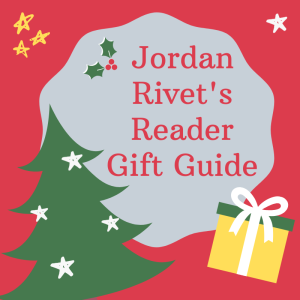 Jordan Rivet's Reader Gift Guide